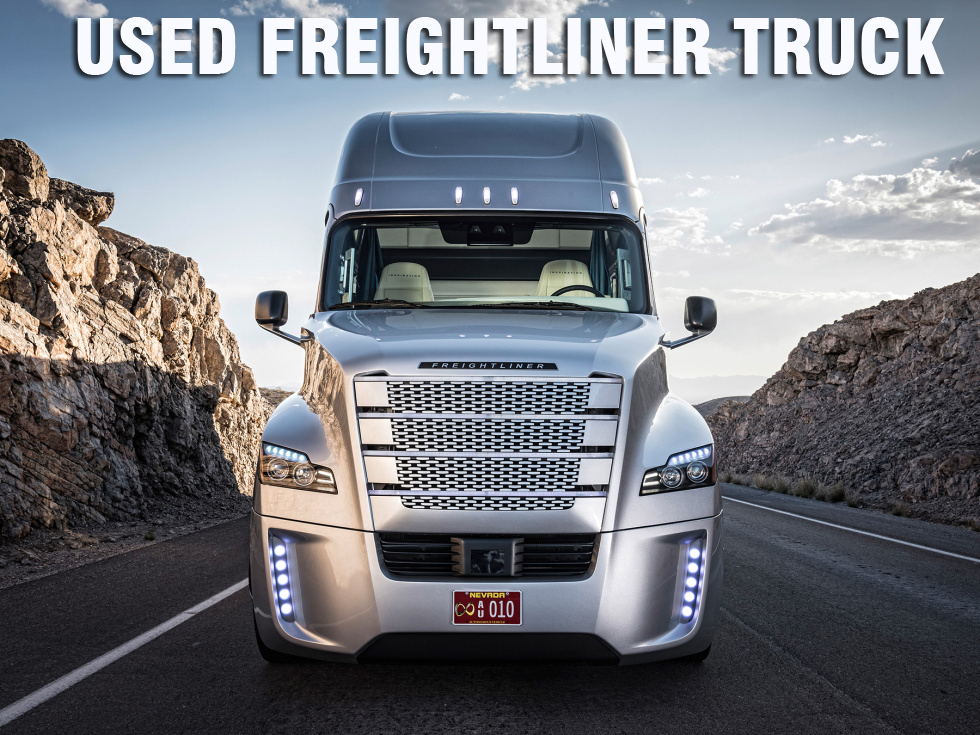 The Advantages of Buying a Used Freightliner