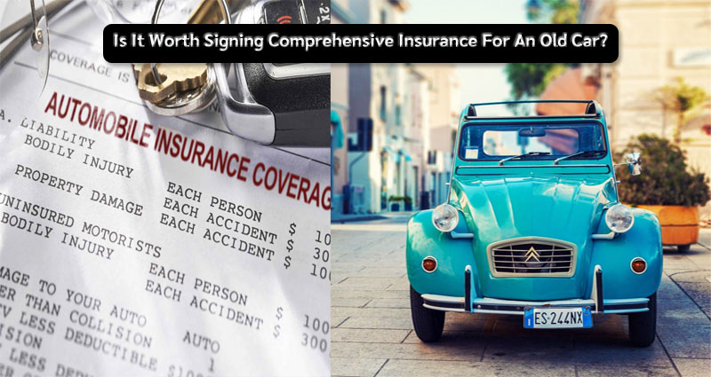 Is It Worth Signing Comprehensive Insurance For An Old Car? How Can We Measure This?